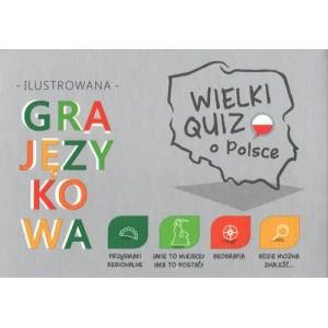 Wielki quiz o Polsce. Ilustrowana gra językowa